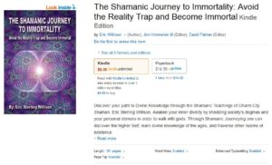 The Shamanic Journey to Immortality on Amazon.